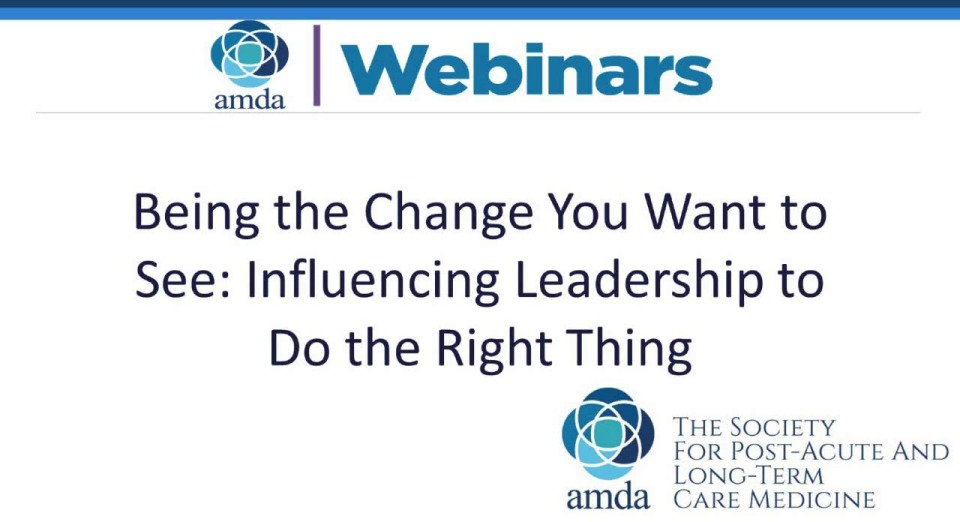 Being the Change You Want to See: Influencing Leadership to Do the Right Thing