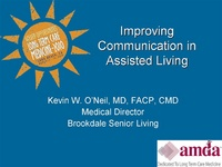 Controversies of Patient Management in Assisted Living