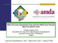 MDS 3.0's Care Area Assessment and the AMDA Care Process - Why You Need to Care!