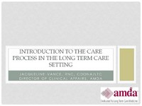 Introduction to the Care Process in the Long Term Care Setting
