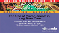 The Use of Micronutrients in Long Term Care