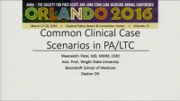 Common Clinical Case Scenarios in Post-Acute and Long-Term Care