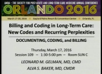 Billing and Coding in Long-Term Care: New Codes and Recurring Perplexities