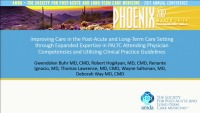 Improving Care in the PA/LTC Setting Through Expanded Expertise in PA/LTC Attending Physician Competencies and Utilizing Clinical Practice Guidelines