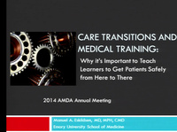 Teaching Medical and Interprofessional Learners in the Nursing Home: Overcoming Barriers and Changing Attitudes (AMDA Foundation Sponsored Session) - CME/CMD credits are not available for this session