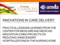 Innovations in Care Delivery: Practical Lessons Learned from the Center for Medicare and Medicaid Innovation (CMMI) Projects on Reducing Unnecessary Hospitalizations in the Nursing Home