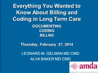 Everything You Wanted to Know about Billing and Coding in Long-Term Care