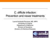 Treating Common Nursing Home Infections: Breaking the Cycle of C. difficile