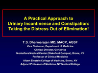 A Practical Approach to Incontinence and Constipation: Taking the Distress Out of Elimination