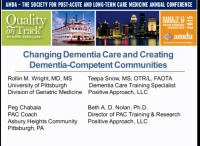 A Positive & Proactive Approach to Changing Dementia Care and Building Dementia-Competent Communities: Changing the Culture of Care - <span style='color:red;'>CME/CMD credits not available for this session</span>