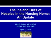The Ins and Outs of Hospice in the Nursing Home: An Update