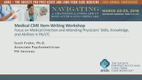Medical CME Item-Writing Workshop: Focus on Medical Direction and Attending Physicians' Skills, Knowledge, and Abilities in PA/LTC