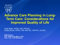 Advance Care Planning in Long Term Care: Considerations for Improved Quality of Life
