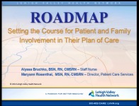 Roadmap...Setting the Course for Patient and Family Involvement in Their Plan of Care