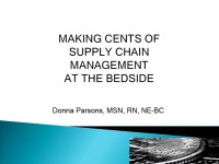 Making Cents of Supply Chain Management at the Bedside