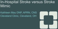 In-Hospital Stroke vs. Stroke Mimic
