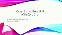 Developing a New Nursing Team While Building a Positive Culture Without Any Current Staff