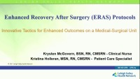 Enhanced Recovery After Surgery (ERAS) Protocols - Innovative Tactics for Enhanced Outcomes on a Medical-Surgical Unit