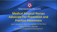 Medical-Surgical Nurses Advocate for Promotion and Practice Awareness