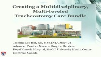 Creating a Multidisciplinary, Multi-leveled Tracheostomy Care Bundle