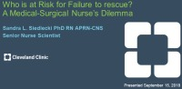 Who is at Risk for Failure to Rescue? A Medical-Surgical Nurses Dilemma