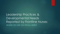 Leadership Practices and Developmental Needs Reported by Frontline Medical-Surgical Nurses
