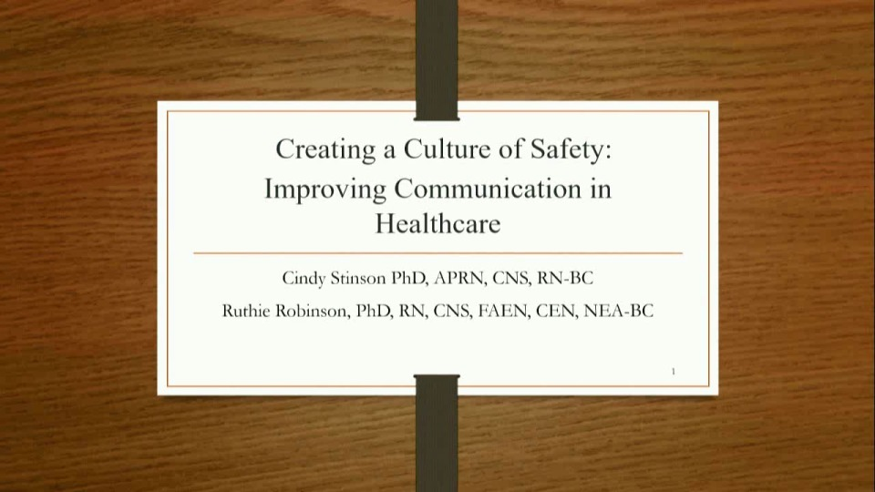Creating a Culture of Safety: Improving Communication in Health Care