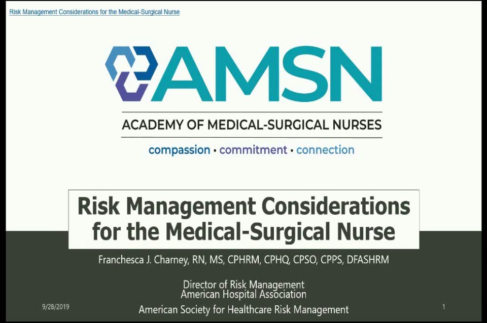 Risk Management Considerations for the Medical-Surgical Nurse