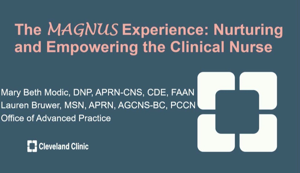 The MAGNUS Experience: Nurturing and Empowering the Clinical Nurse
