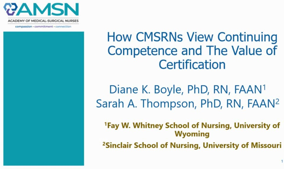 How CMSRNs View Continuing Competence and Value of Certification