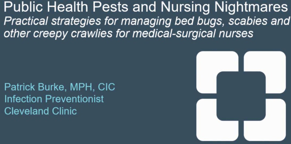 Public Health Pests and Nursing Nightmares: Practical Strategies for Managing Bed Bugs and Other Creepy Crawlies