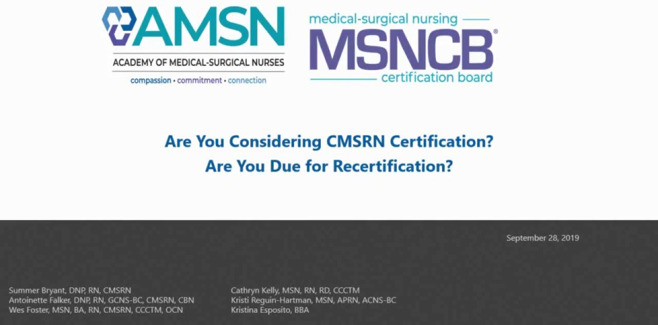 Are You Considering CMSRN Certification? Are You Due for Recertification?