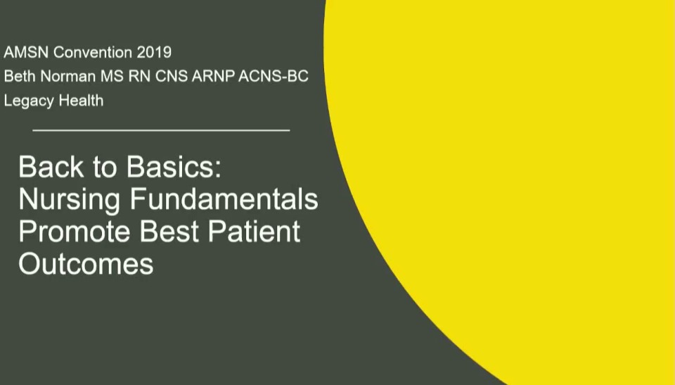 Back to Basics: Nursing Fundamentals Promote Best Patient Outcomes