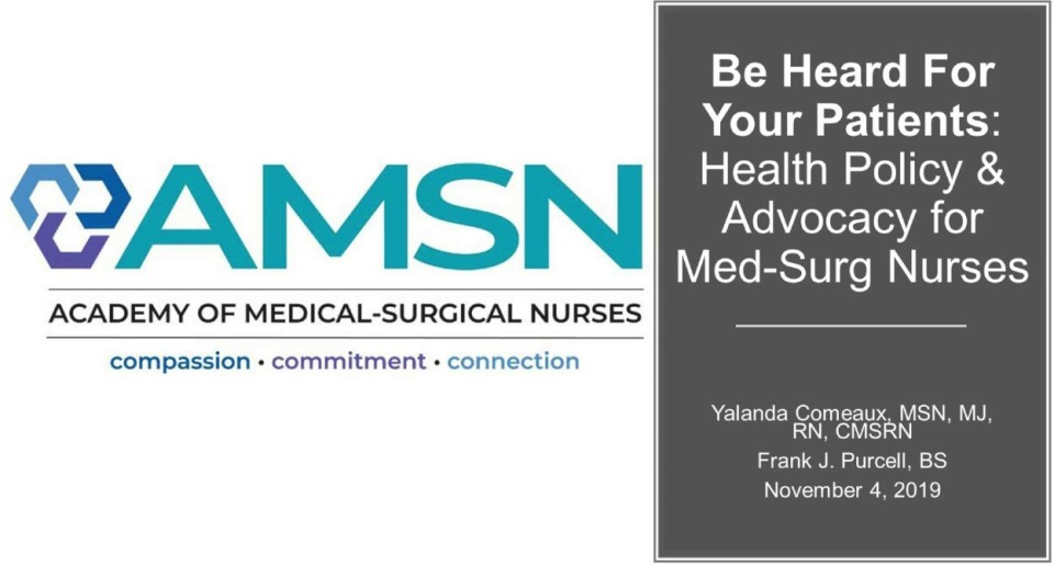 Be Heard for Your Patients: Health Policy and Advocacy for Med-Surg Nurses