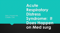 Acute Respiratory Distress Syndrome: Yes, It Happens in Med-Surg!