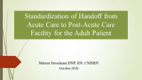 Reducing Readmissions One Handoff at a Time: Standardizing Report from Acute Care to the Post-Acute Care Setting