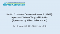 Health Economics Outcomes Research (HEOR): Impact and Value of Surgical Nutrition (Sponsored by Abbott Laboratories)