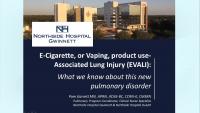 E-Cigarette and Vaping-Associated Lung Injury (EVALI): What We Know About This New Pulmonary Disorder