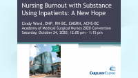 Nursing Burnout with Substance-Using Inpatients: A New Hope