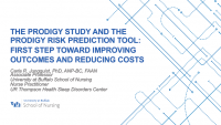 The PRODIGY Study and the PRODIGY Risk Prediction Tool: First Step Toward Improving Outcomes and Reducing Costs (Sponsored by Medtronic)