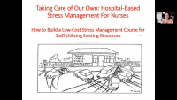 Taking Care of Our Own: Hospital-Based Stress Management for Nursing Staff Self-Care