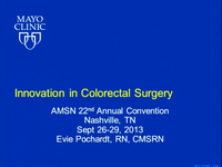 Innovation in Colorectal Surgery