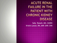 Acute Renal Failure in the Patient with Chronic Kidney Disease