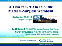 A Time to Get Ahead of the Medical-Surgical Workload