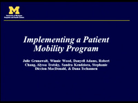 Implementing a Mobility Program on a Medical-Surgical Unit