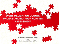 Every Medication Counts, Understand Your Nursing Assessment
