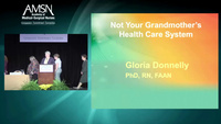 Not Your Grandmother's Health Care System