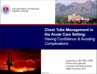 Chest Tube Management in the Acute Care Setting: Having Confidence and Avoiding Complications