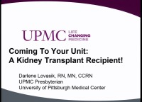 Coming to Your Unit: A Kidney Transplant Recipient!