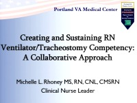 Creating and Sustaining RN Ventilator/Tracheostomy Competency: A Collaborative Approach
